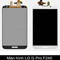 Thay màn hình, mặt kính LG G Pro F240 S/L/K