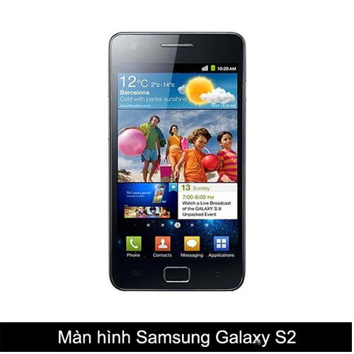 Thay màn hình, mặt kính Samsung Galaxy S2