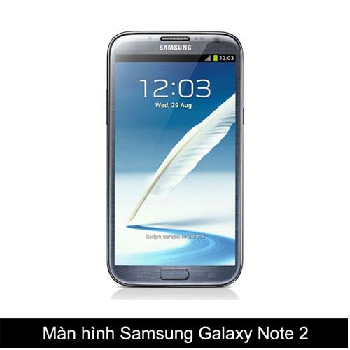 Thay màn hình, mặt kính Samsung Galaxy Note 2