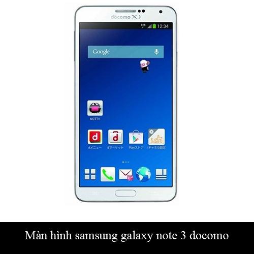 Thay màn hình Samsung Galaxy Note 3 docomo