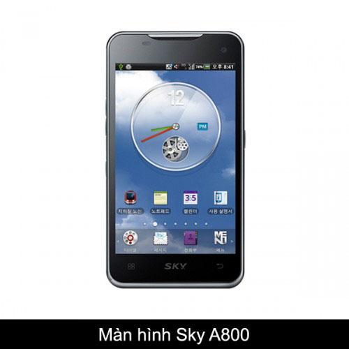 Thay màn hình, mặt kính Sky A800 S/K/L