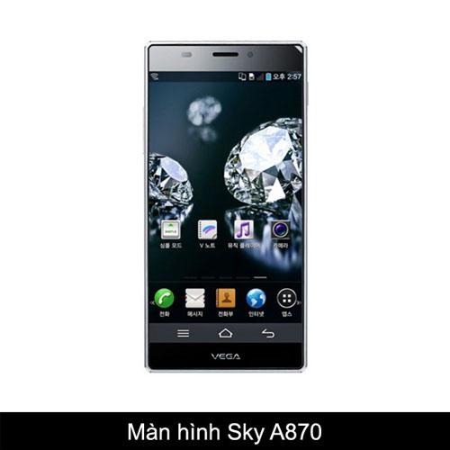 Thay màn hình, mặt kính Sky A870 S/K/L