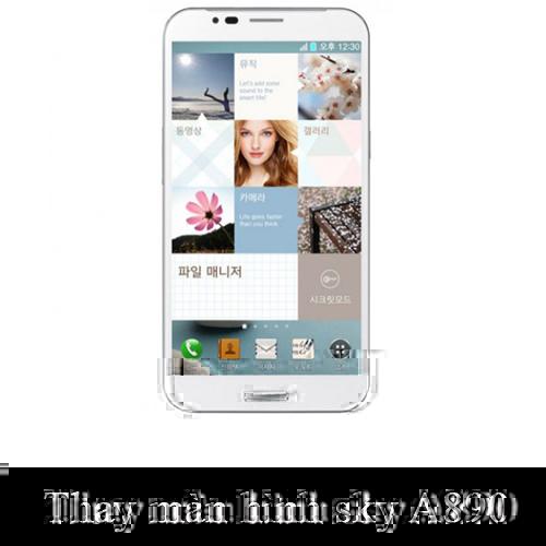 Thay màn hình Sky A890