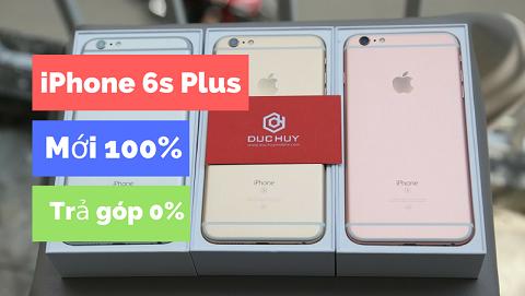 Có nên mua iPhone 6s Plus 32GB mới 100% trong thời điểm hiện nay?