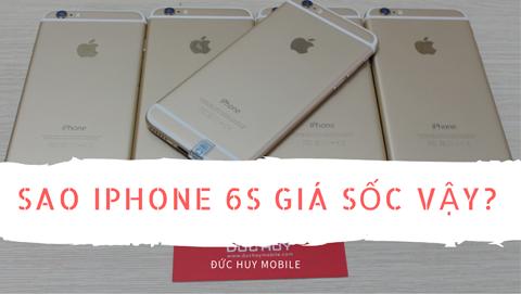 Sự thật gây sốc về iPhone 6s giá 4.690.000 đồng đang bán ra trên thị trường
