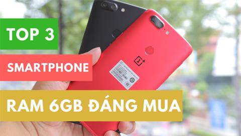 Top 3 smartphone RAM 6GB, camera kép, cấu hình ngang ngửa OnePlus 6
