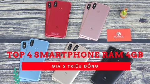 TOP 4 smartphone Android RAM 4GB thiết kế đẹp, giá tầm 5 triệu đồng
