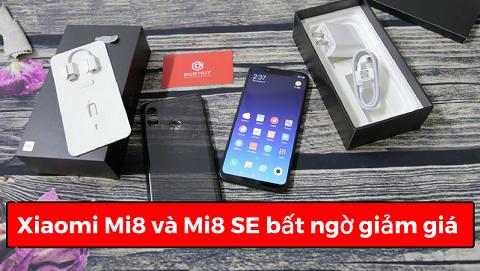 Xiaomi Mi8, Mi8 SE đồng loạt giảm giá trên Đức Huy Mobile