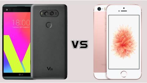 So sánh iPhone SE và LG V20: mua model nào tầm 5 triệu?