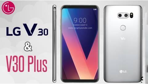 So sánh LG V30 và LG V30 Plus: Xóa bỏ 3 lầm tưởng thú vị