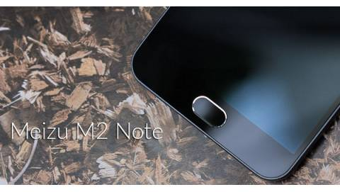 Đánh giá nhanh Meizu M2 Note - Thiết kế đẹp, cấu hình tốt, trải nghiệm ấn tượng