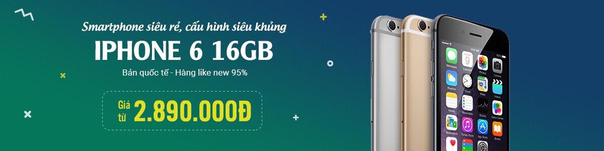 iPhone 6 Quốc Tế Cũ / Lock