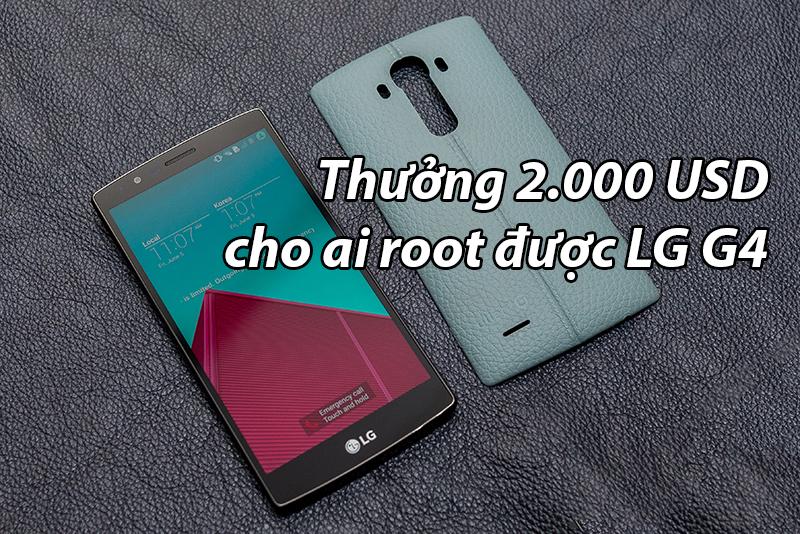 cong-dong-nuoc-ngoai-thuong-2-000-usd-cho-ai-root-duoc-lg-g4