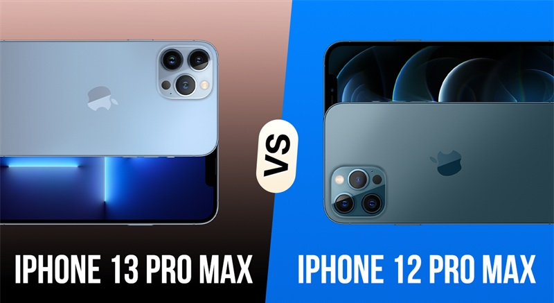ngoại hình iPhone 13 Pro Max vs iPhone 12 Pro Max