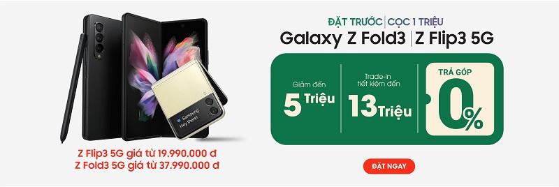 Đặt trước Galaxy Z Fold3 5G, Galaxy Z Flip3 5G