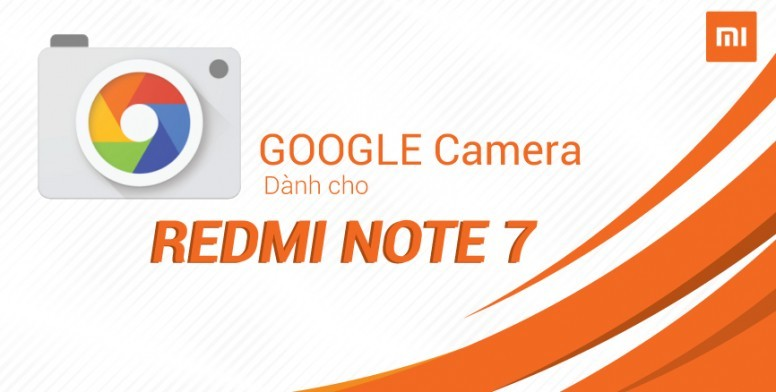 google camera redmi note 7