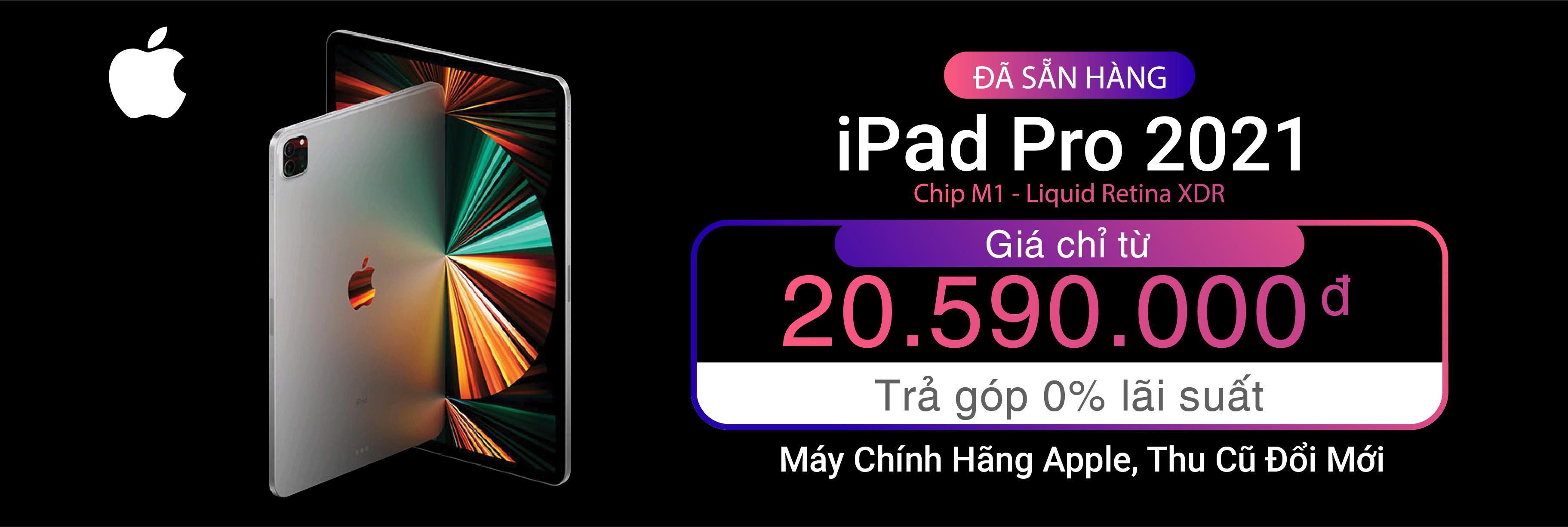 Sẵn Hàng iPad Pro M1 2021
