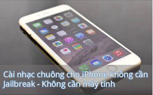 cai-nhac-chuong-iphone-chua-jailbreak-khong-can-may-tinh